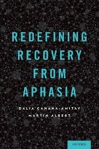 Redefining Recovery from Aphasia