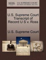 U.S. Supreme Court Transcript of Record U S V. Ross