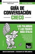 Gu a de Conversaci n Espa ol-Checo Y Diccionario Conciso de 1500 Palabras