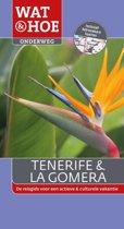 Wat & Hoe onderweg - Tenerife & La Gomera