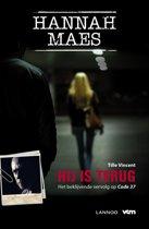 Hannah Maes - Hij is terug