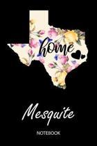 Home - Mesquite - Notebook