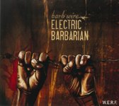 Electric Barbarian - Barb Wire