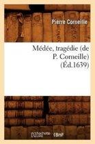M d e, Trag die ( d.1639)