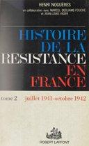 Histoire de la Résistance en France (2)