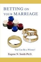 Betting on Your Marriage