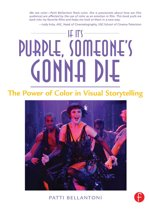 Download ebook If It's Purple, Someone's Gonna Die: The Power of Color in Visual Storytelling the cheapest