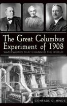 The Great Columbus Experiment of 1908