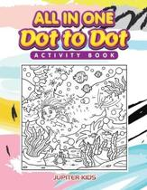 All in One Dot to Dot Activity Book