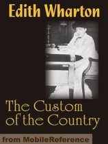 The Custom Of The Country (Mobi Classics)