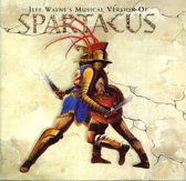 Jeff Wayne's musical version of Spartacus