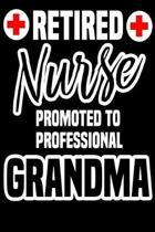 Retired Nurse Promoted to Professional Grandma