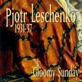 Gloomy Sunday. 1931-37