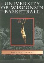 University of Wisconsin Basketball