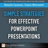 Simple Strategies for Effective PowerPoint Presentations