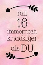 Mit 16: DIN A5 - Punkteraster 120 Seiten - Kalender - Notizbuch - Notizblock - Block - Terminkalender - Abschied - Abschiedsge