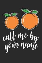 Call Me By Your Name: Peach Peachy - Vegan Vegetable Dot Grid Journal, Diary, Notebook 6 x 9 inches with 120 Pages