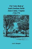 The Vestry Book of South Farnham Parish, Essex County, Virginia, 1739-1779