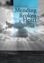 Mending of a Broken Heart