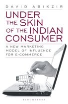Under The Skin of The Indian Consumer
