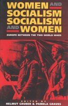 Women and Socialism - Socialism and Women