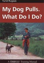 MY DOG PULLS