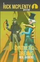 A Rick McPlenty Mystery - Synthetic Dreams