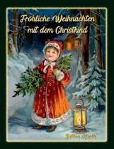 Fr hliche Weihnachten mit dem Christkind