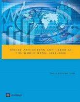 Social Protection and Labor at the World Bank, 2000-2008
