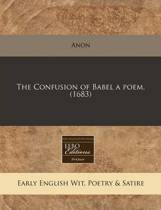 The Confusion of Babel a Poem. (1683)