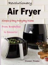 Revolutionary Air Fryer
