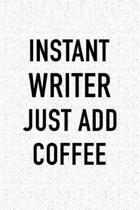 Instant Writer Just Add Coffee