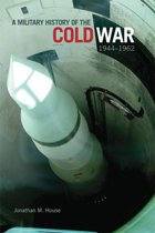 A Military History of the Cold War, 1944–1962