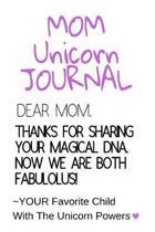 Mom Unicorn Journal