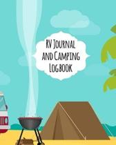 RV Journal And Camping Logbook: Cute Outdoor Camping Journal Travel Activity Planner Notebook - RV Logbook Hiking Checklist Keepsake Memories For Kids