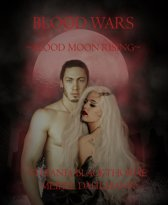 Blood Wars ~Blood Moon Rising~