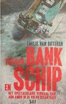 Tussen Bank en Schip