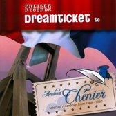 Dream Ticket to Andrea Chenier
