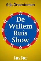 De Willem Ruis show