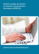 UF0513 - Gestion auxiliar de archivo en soporte convencional o informático