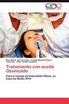 Tratamiento Con Aceite Ozonizado