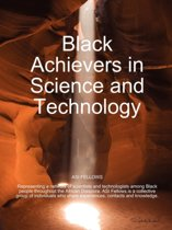 Black Achievers in Science and Technology