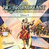 The Big Broadcast, Vol. 9
