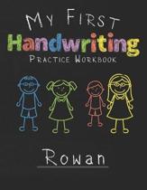 My first Handwriting Practice Workbook Rowan