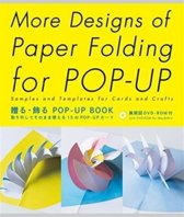 More Designs of Paper Folding for Pop-Up