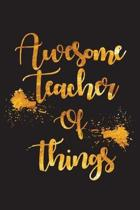 Awesome Teacher of Things