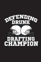 Drunk Drafting Champion