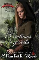 Rebellious Secrets