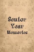 Senior Year Memories