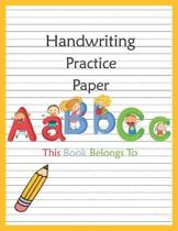 Handwriting Practice Paper: Blank Lined Notebook Primary Ruled With Dotted Midline, Composition Book for Kids from Kindergarten to 3rd Grade(Large